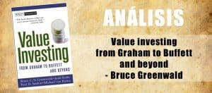 Analisis de Value investing from Graham to Buffett and beyond